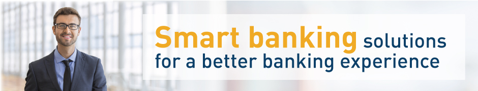 Smart banking solutions for a better banking experience